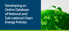 thumbnail of Developing an Online Database of National and Sub-national Clean Energy Policies report cover